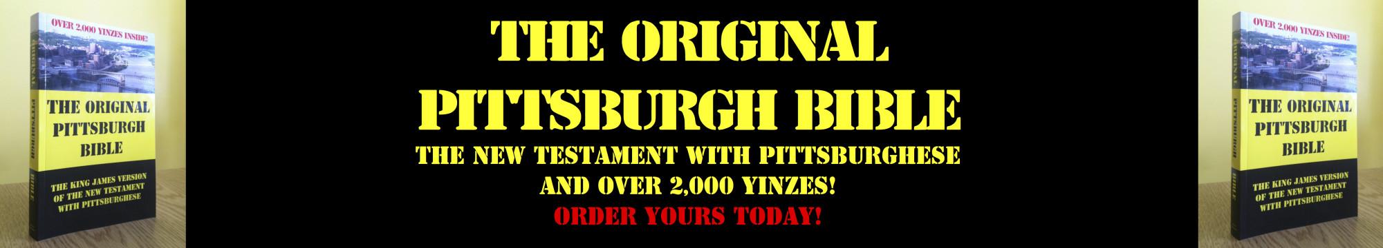 The Original Pittsburgh Bible